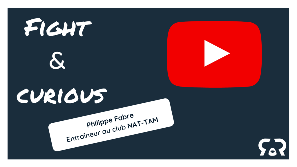 Fight and curious de Philippe Fabre, coach au club Nat-Tam